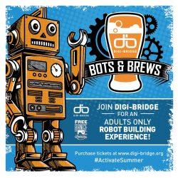 Digi-Bridge Bots & Brews